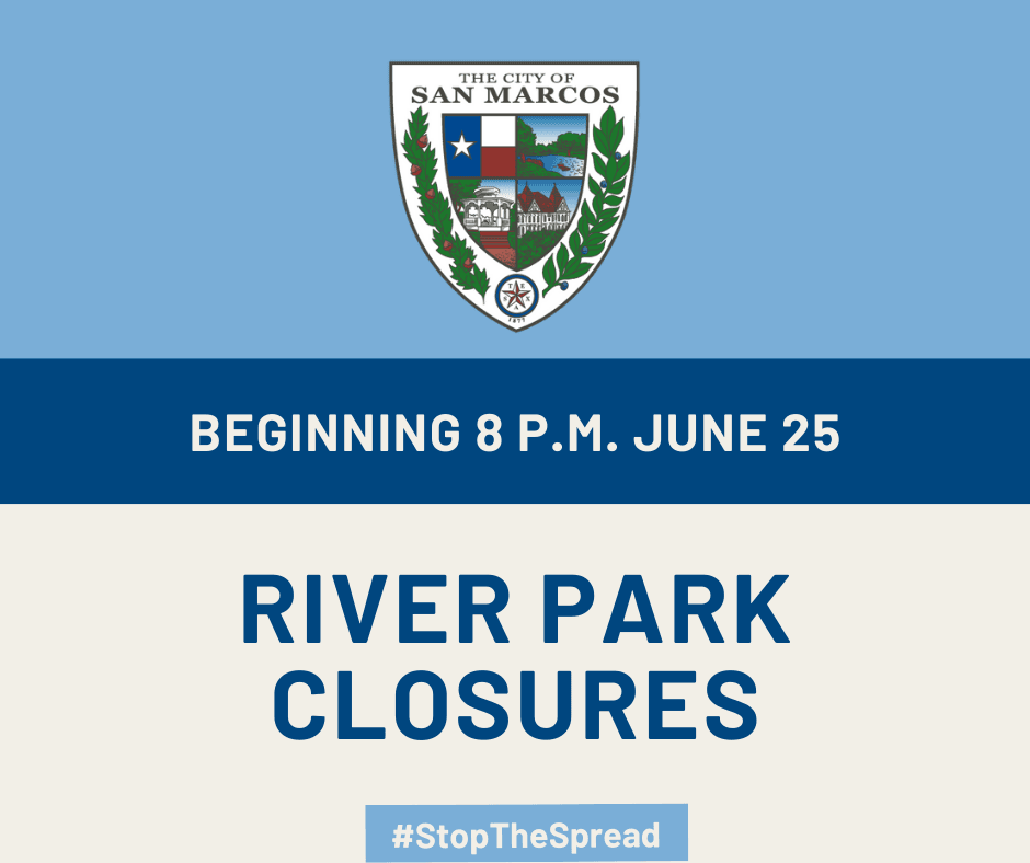 A graphic saying June 25 at 8 p.m. River Park Closures
