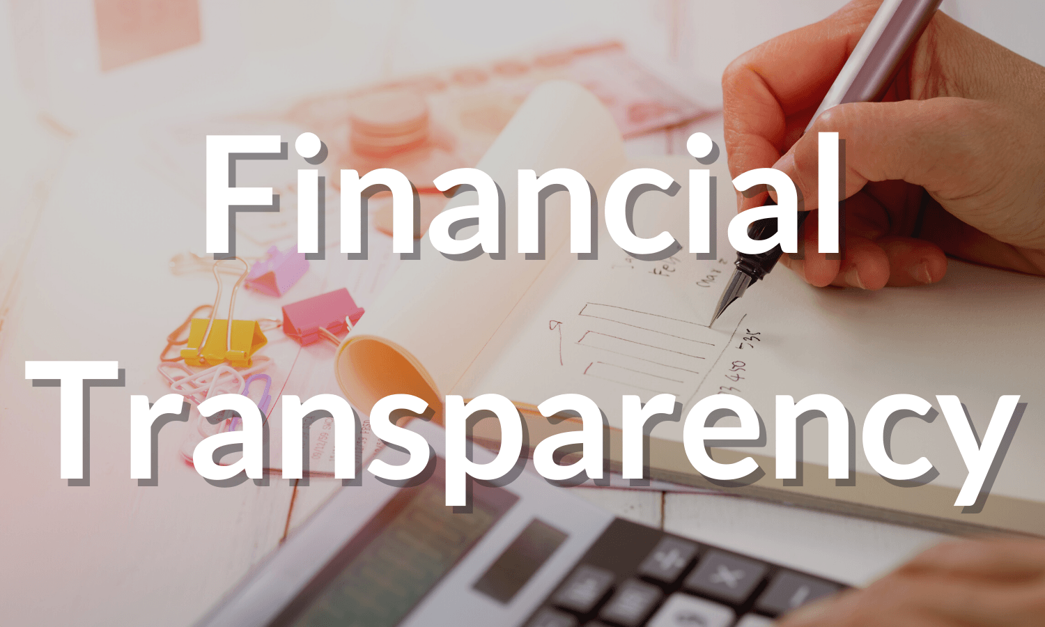 Click here for Financial Transparency