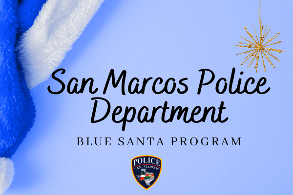 San Marcos Police Department Blue santa announcement