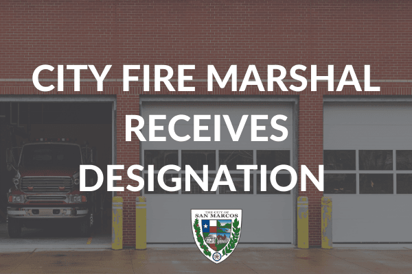 City Fire Marshal Receives Designation